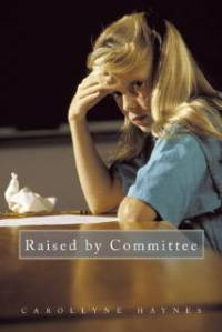 Raised by Committee