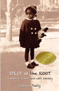 Split at the Root by Cantana Tully