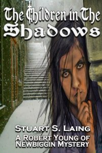Children of the shadows Staurt Laing