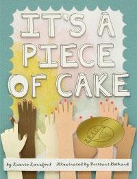Its a piece of Cake BRAG