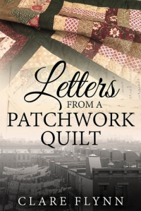 Letters From a Patchwork Quilt Clare Flynn