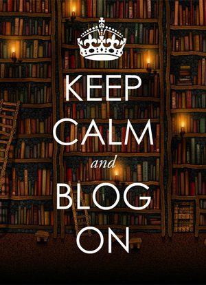 Keep calm and blog on II
