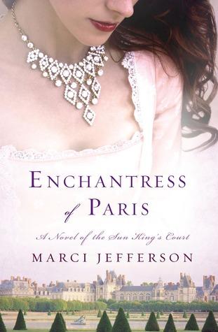 Enchantress of Paris by Marci Jefferson