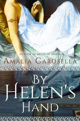 By Helen's Hand by Amalia Carosella