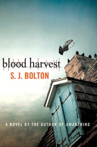 blood-harvest-by-s-j-bolton