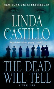 the-dead-will-tell-by-linda-castillo