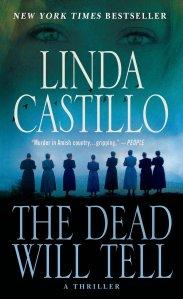 the-dead-will-tell-by-linda-castillo