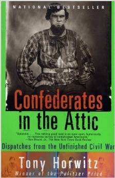 confederates-in-the-attic-dispatches-from-the-unfinished-civil-war