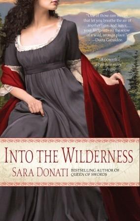 Into The Wilderness by Sara Donati
