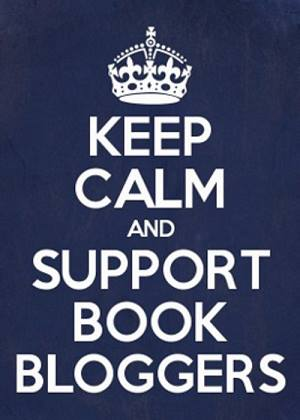Stay calm and support book bloggers