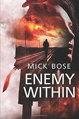 ENEMY WITHIN by Mick Bose