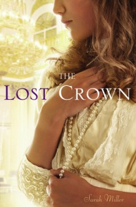 The Lost Crown by Sarah Miller