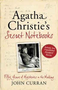 Agatha Christie's Secret Notebooks Fifty Years of Mysteries in the Making by John Curran