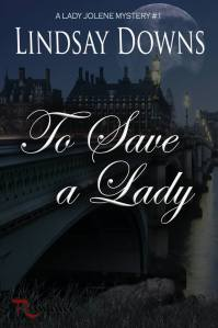 To Save a Lady by Lindsay Graham