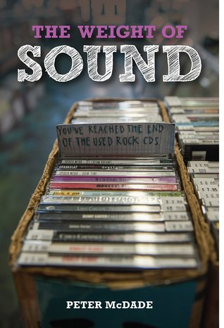 The Weight of Sound by Peter McDade