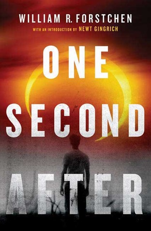 One Second After (After #1) by William R. Forstchen