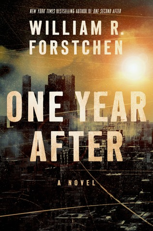 One Year After (After #2) by William R. Forstchen