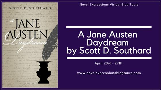 A Jane Austen Daydream by Scott D. Southard Tour Banner